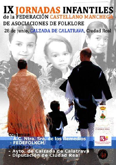 Calzada de Calatrava IX Encuentro de Escuelas de Floklore de Castilla la Mancha