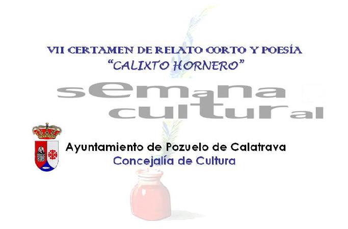 Pozuelo de Calatrava VII Certamen de Relato Corto y Poesía Calixto Hornero