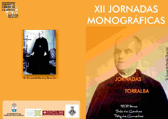 XII Jornadas Monográficas sobre Torralba de Calatrava y su entorno
