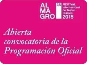 Abierta la convocatoria para participar en el 38º Festival Internacional de Teatro Clásico de Almagro