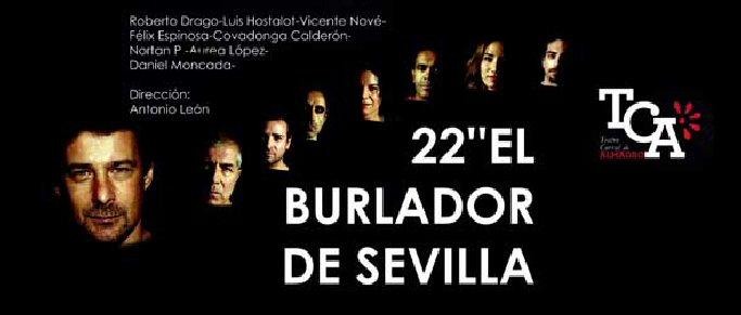Almagro 22 Segundos, El Burlador de Sevilla el sábado en el Corral de Comedias