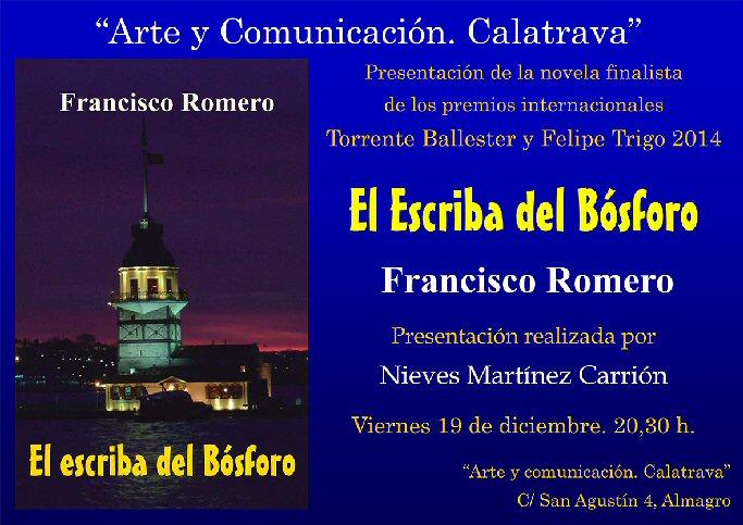 Almagro Presentación de la novela El escriba del Bósforo, de Francisco Romero