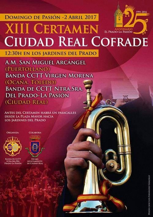 Ciudad Real celebra este domingo 2 de abril el XIII Certamen Ciudad Real Cofrade