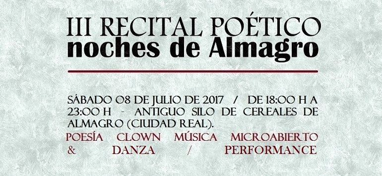 Almagro El III Recital de Poesía Noches de Almagro se celebra este año en el antiguo Silo
