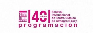 Programación 40 Edición del Festival Internacional de Teatro Clásico de Almagro