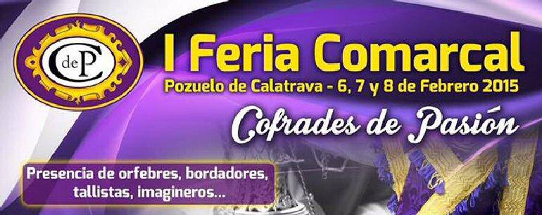 Pozuelo de Calatrava I Feria Comarcal Cofrades de Pasión