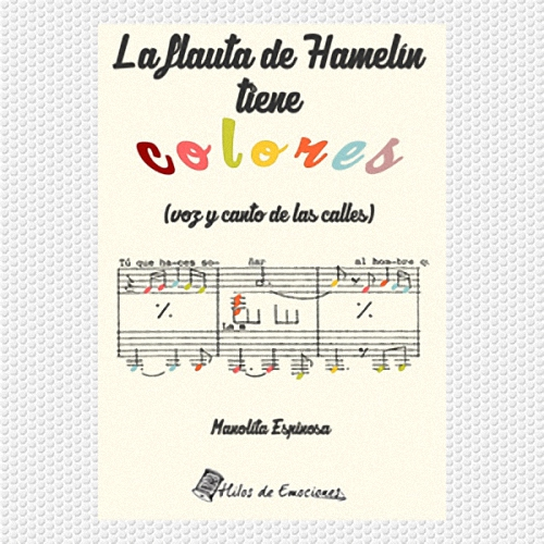 almagro-manolita-espinosa-presentara-este-jueves-su-ultimo-libro-de-poesia-infantil-la-flauta-de-hamelin-tiene-colores