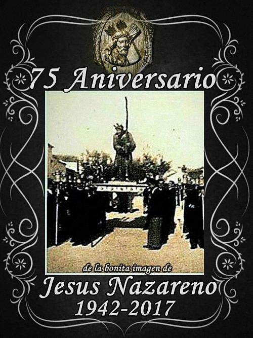 Torralba de Calatrava 75 Aniversario de la imagen de Jesús Nazareno