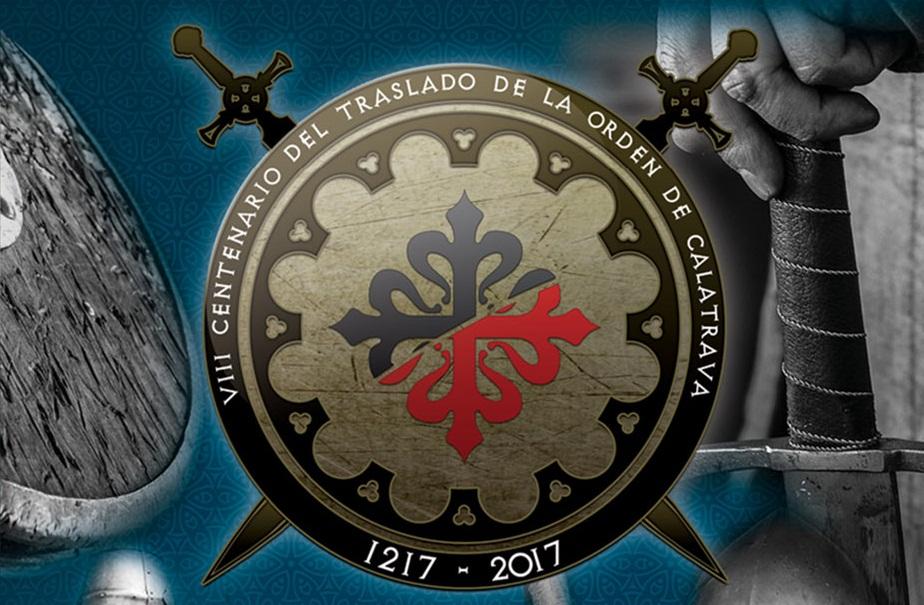 Aldea del Rey Progamación del VIII Centenario del Traslado de la Orden de Calatrava para el segundo semestre de 2017