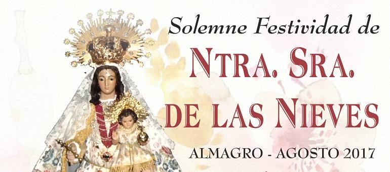 Almagro celebra la festividad de su patrona, Ntra. Sra. la Virgen de las Nieves