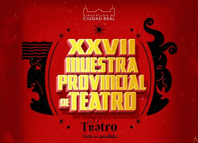 Arrancó la XXVII Muestra Provincial de Teatro de la Diputación Provincial de Ciudad Real